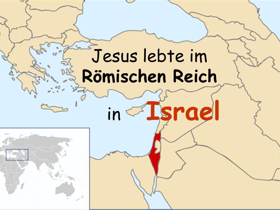 Jesus lebte im Römischen Reich