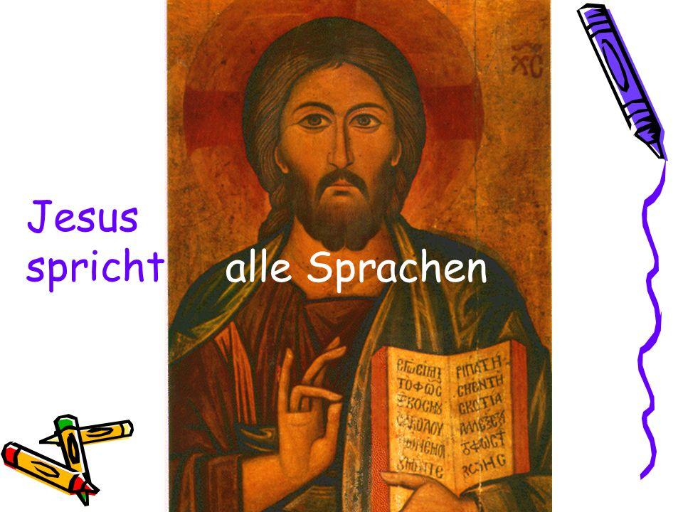 alle Sprachen Jesus spricht