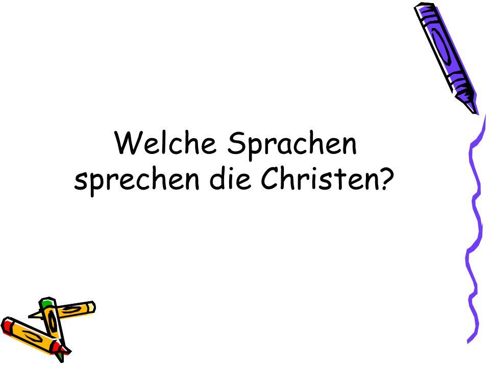 Welche Sprachen sprechen die Christen