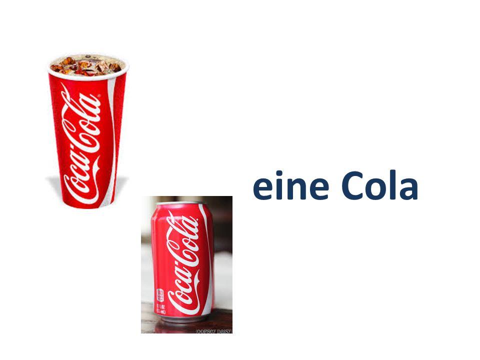 eine Cola