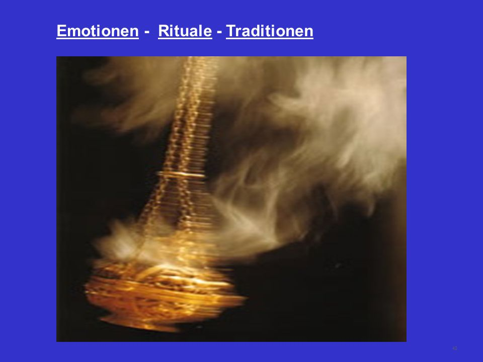 Emotionen - Rituale - Traditionen