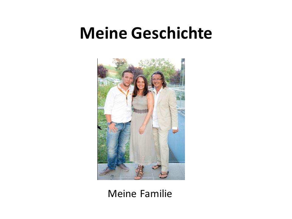 Meine Geschichte Meine Familie