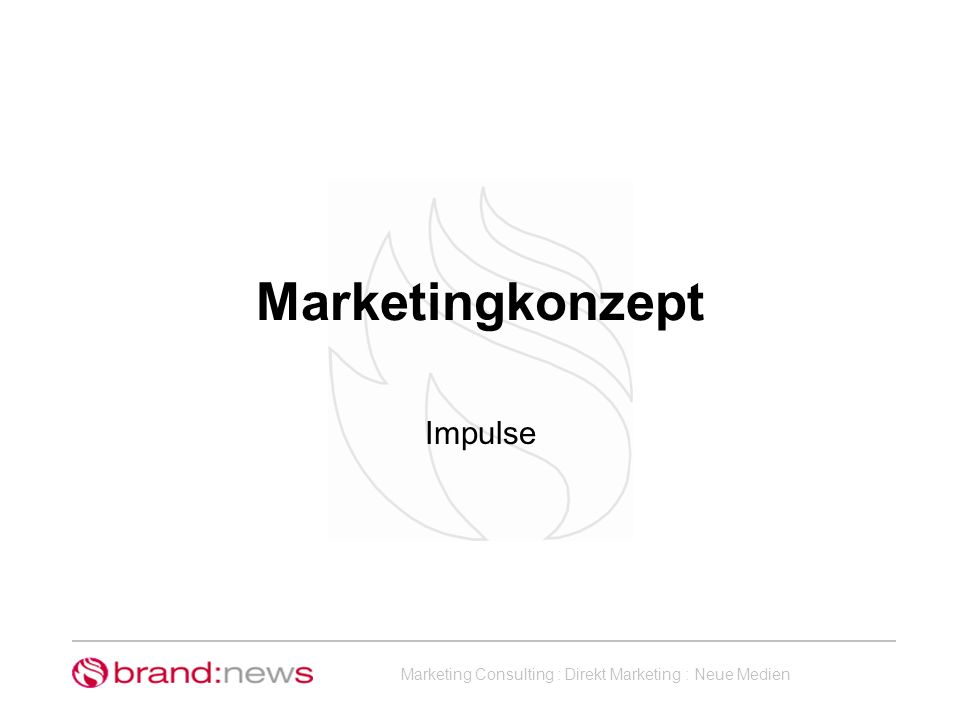 Marketingkonzept Impulse