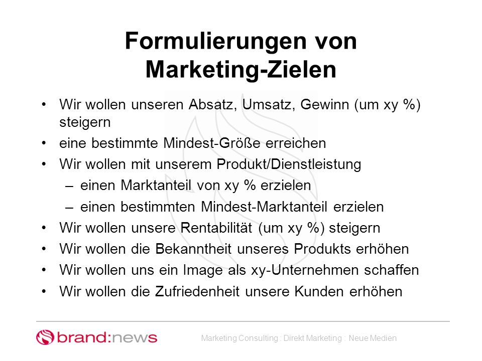 Formulierungen von Marketing-Zielen