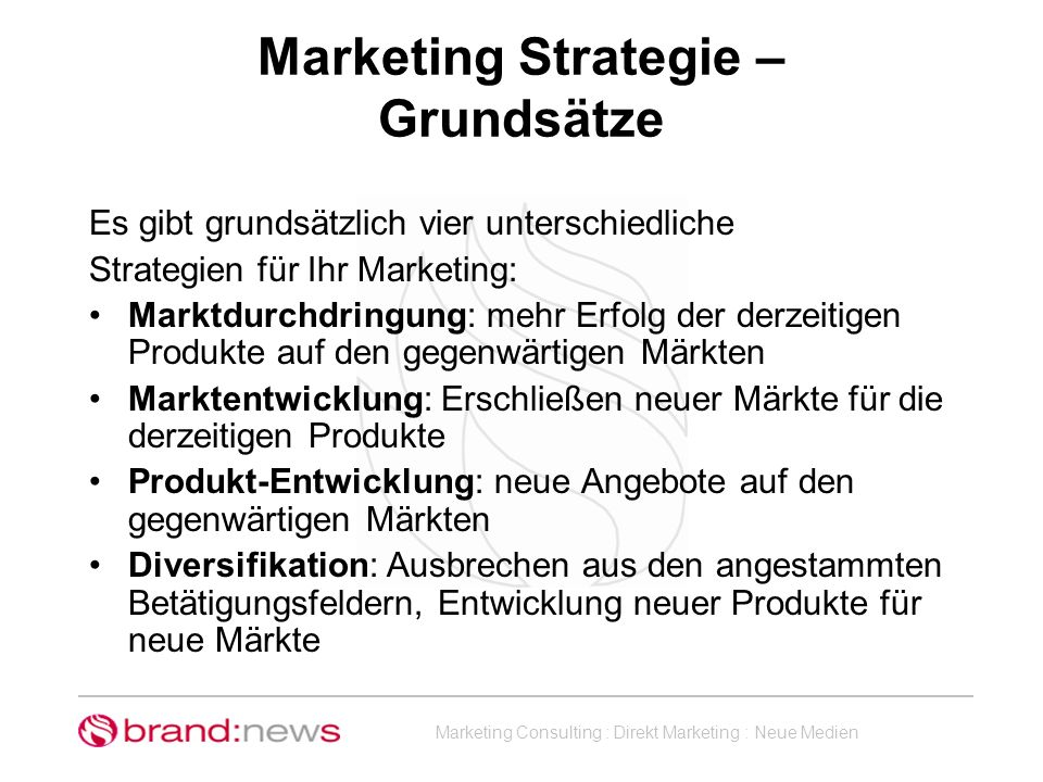 Marketing Strategie – Grundsätze