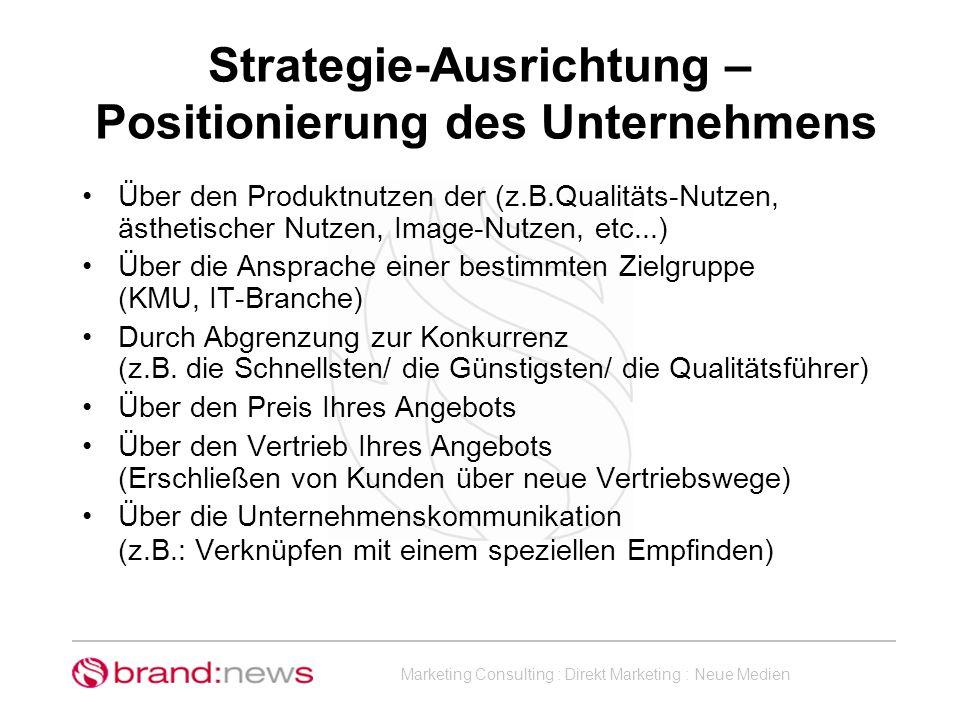 Strategie-Ausrichtung – Positionierung des Unternehmens