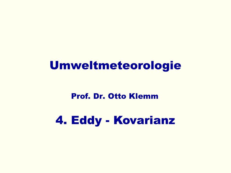 Umweltmeteorologie 4. Eddy - Kovarianz