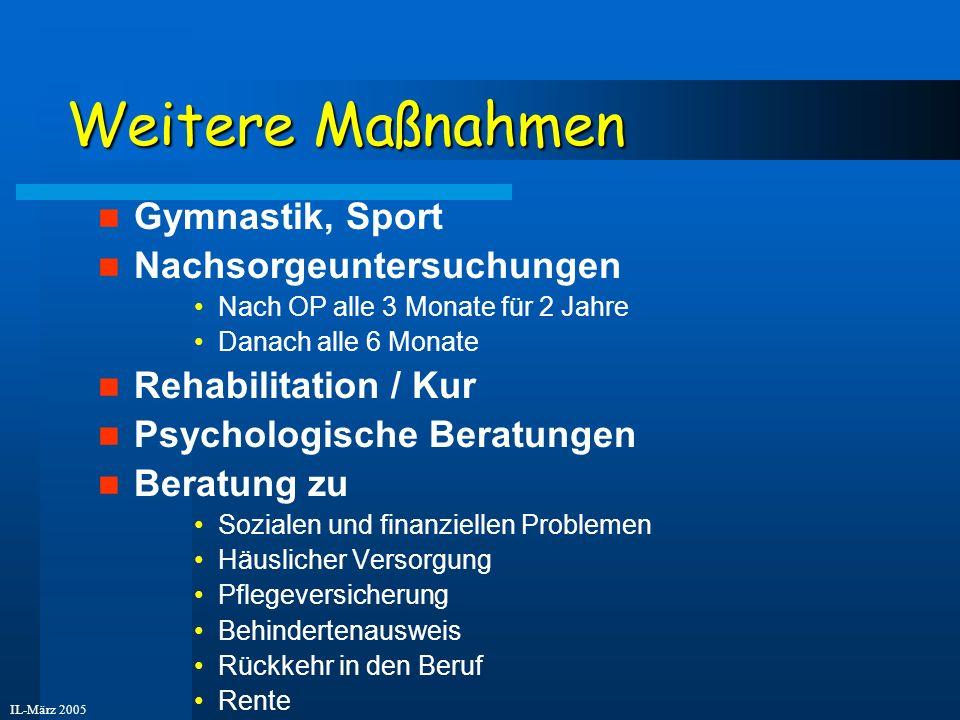 Weitere Maßnahmen Gymnastik, Sport Nachsorgeuntersuchungen