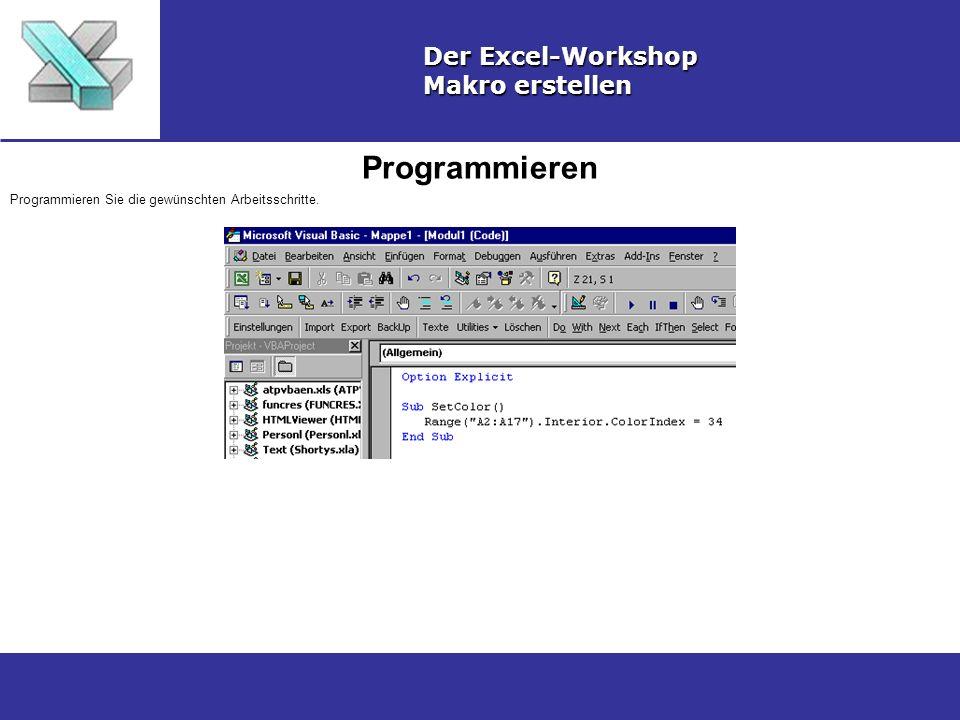 Programmieren Der Excel-Workshop Makro erstellen