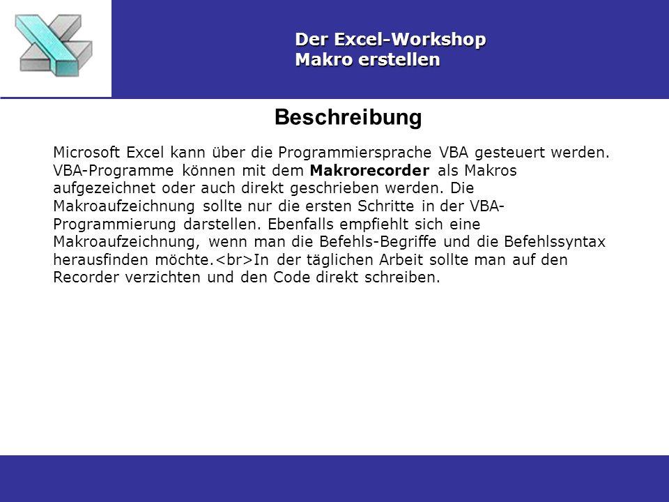 Beschreibung Der Excel-Workshop Makro erstellen