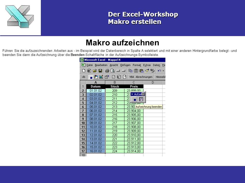 Makro aufzeichnen Der Excel-Workshop Makro erstellen