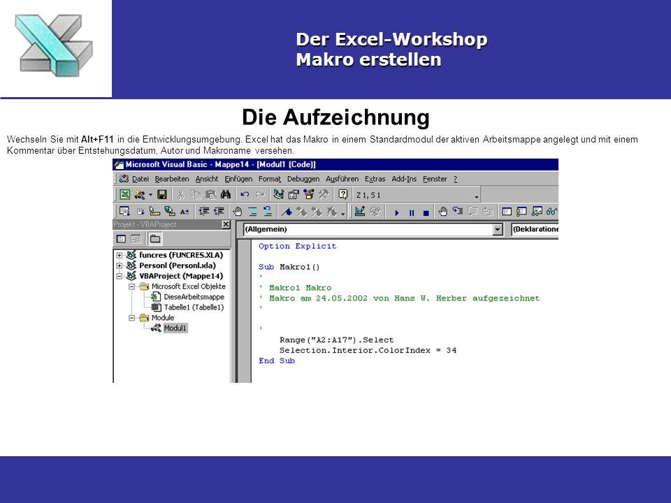 Die Aufzeichnung Der Excel-Workshop Makro erstellen