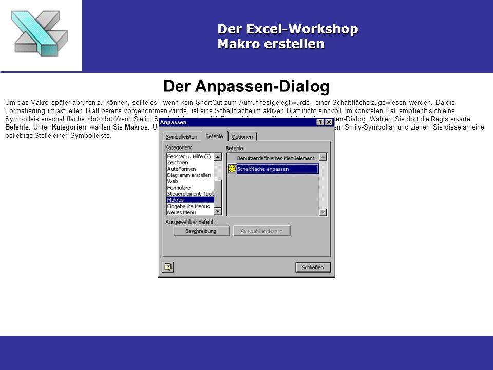 Der Anpassen-Dialog Der Excel-Workshop Makro erstellen