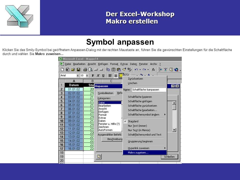 Symbol anpassen Der Excel-Workshop Makro erstellen