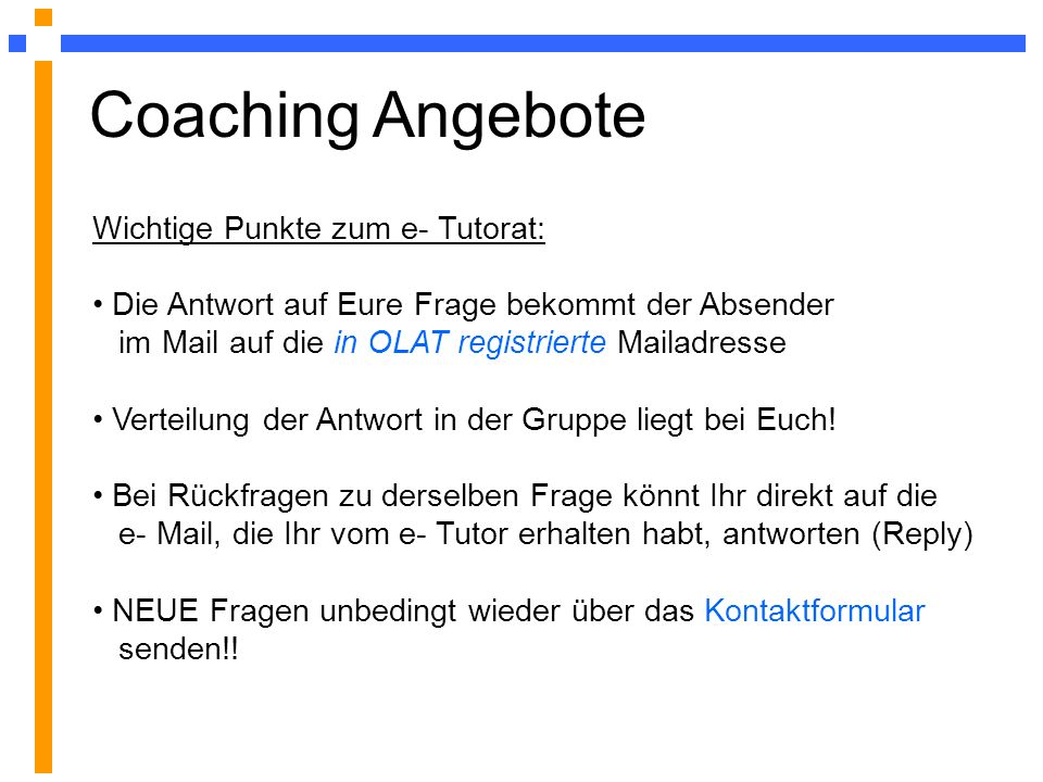 Coaching Angebote Wichtige Punkte zum e- Tutorat:
