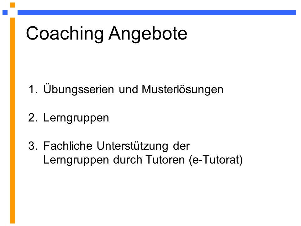Coaching Angebote Übungsserien und Musterlösungen Lerngruppen