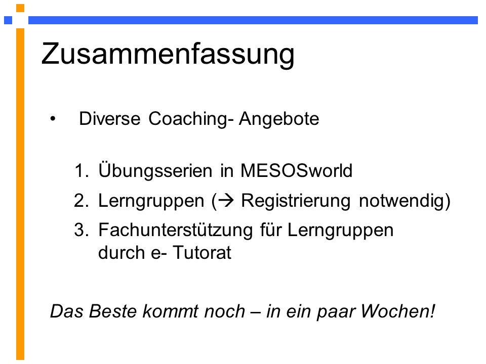 Zusammenfassung Diverse Coaching- Angebote Übungsserien in MESOSworld