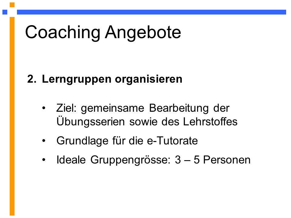 Coaching Angebote 2. Lerngruppen organisieren