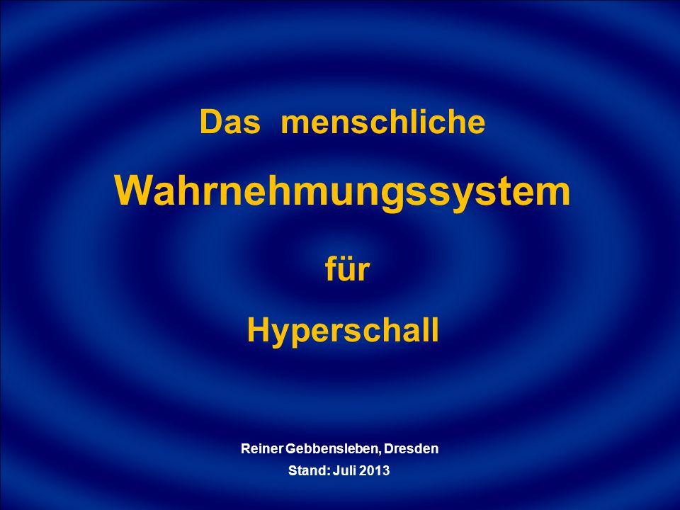 Das menschliche Wahrnehmungssystem Reiner Gebbensleben, Dresden