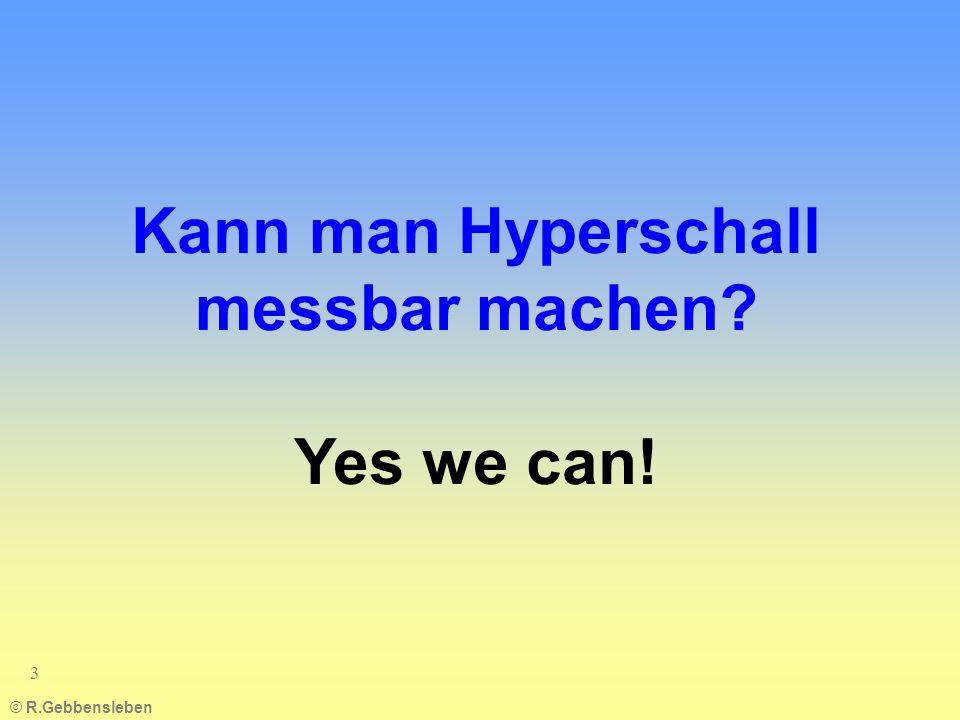 Kann man Hyperschall messbar machen