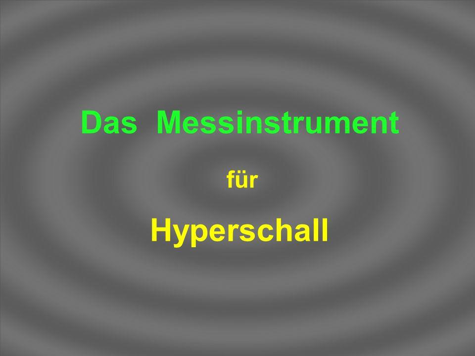 Das Messinstrument Hyperschall