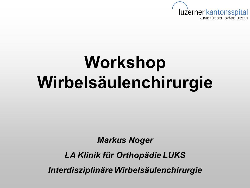 Workshop Wirbelsäulenchirurgie