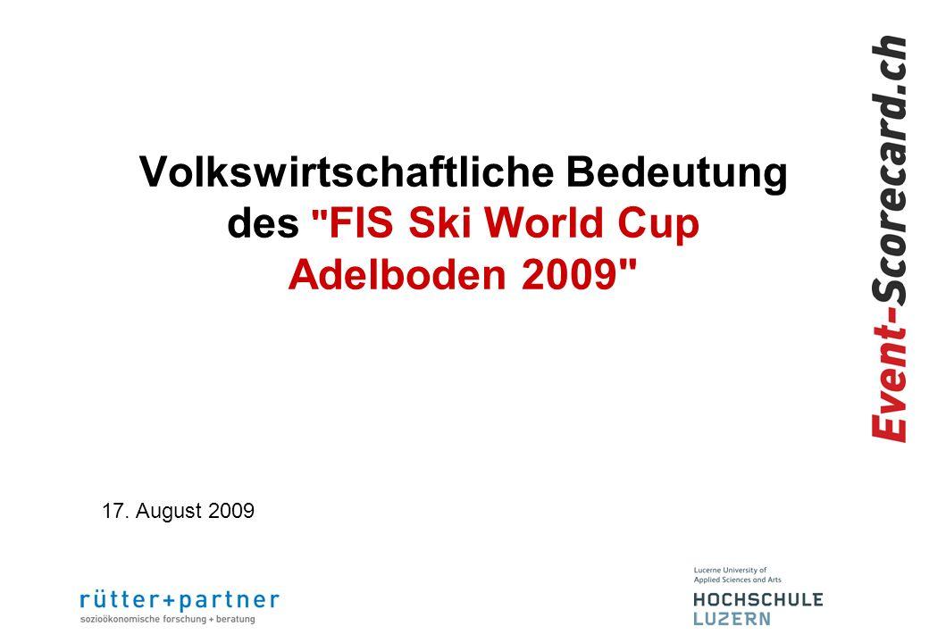 Volkswirtschaftliche Bedeutung des FIS Ski World Cup Adelboden 2009