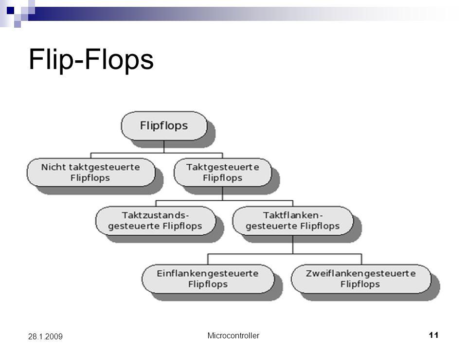 Flip-Flops 28.1.2009 Microcontroller