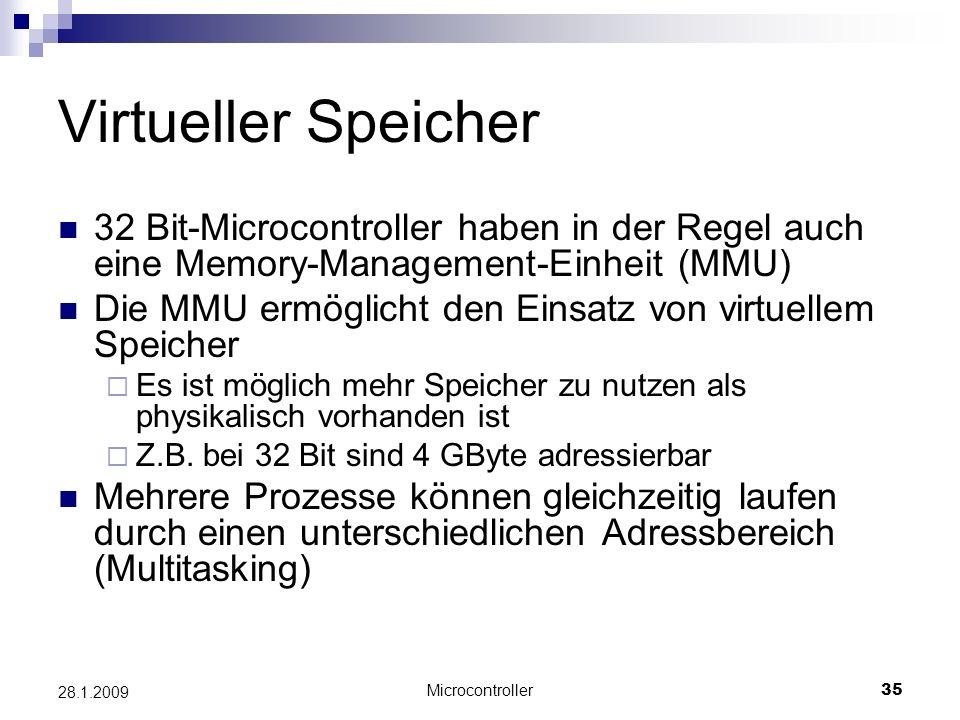 Virtueller Speicher 32 Bit-Microcontroller haben in der Regel auch eine Memory-Management-Einheit (MMU)