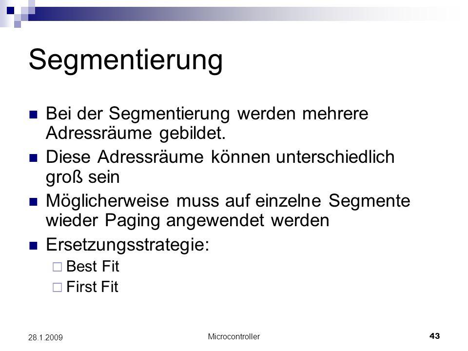 Segmentierung Bei der Segmentierung werden mehrere Adressräume gebildet. Diese Adressräume können unterschiedlich groß sein.