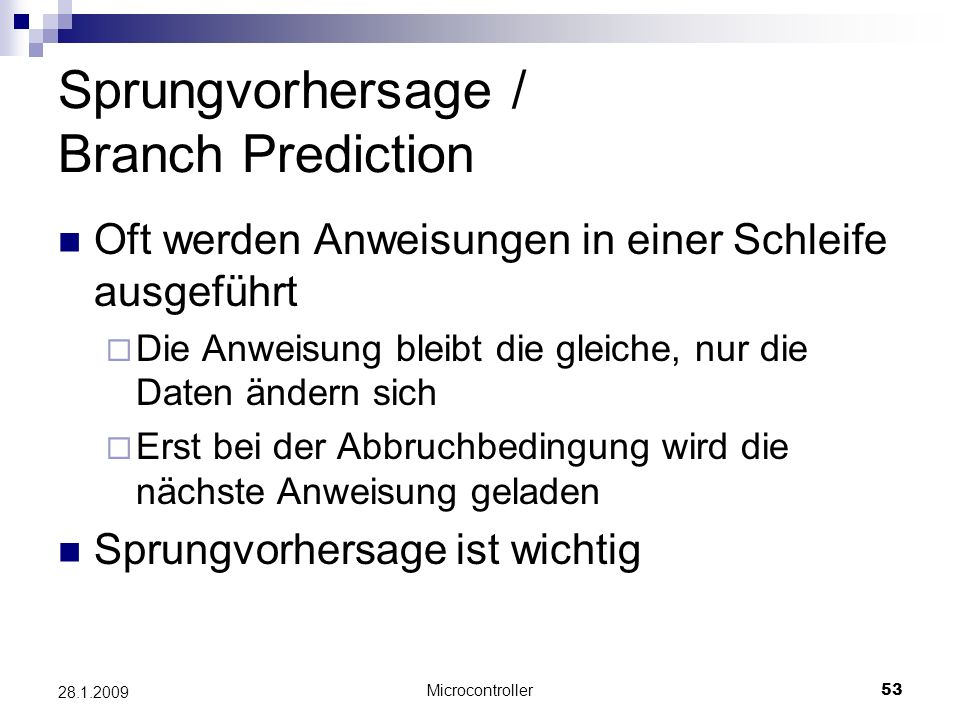 Sprungvorhersage / Branch Prediction