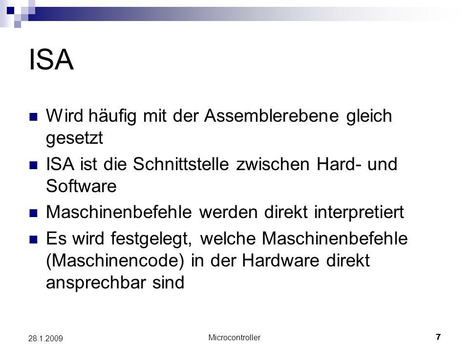ISA Wird häufig mit der Assemblerebene gleich gesetzt