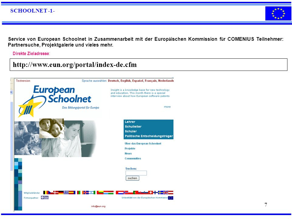 http://www.eun.org/portal/index-de.cfm SCHOOLNET -1-