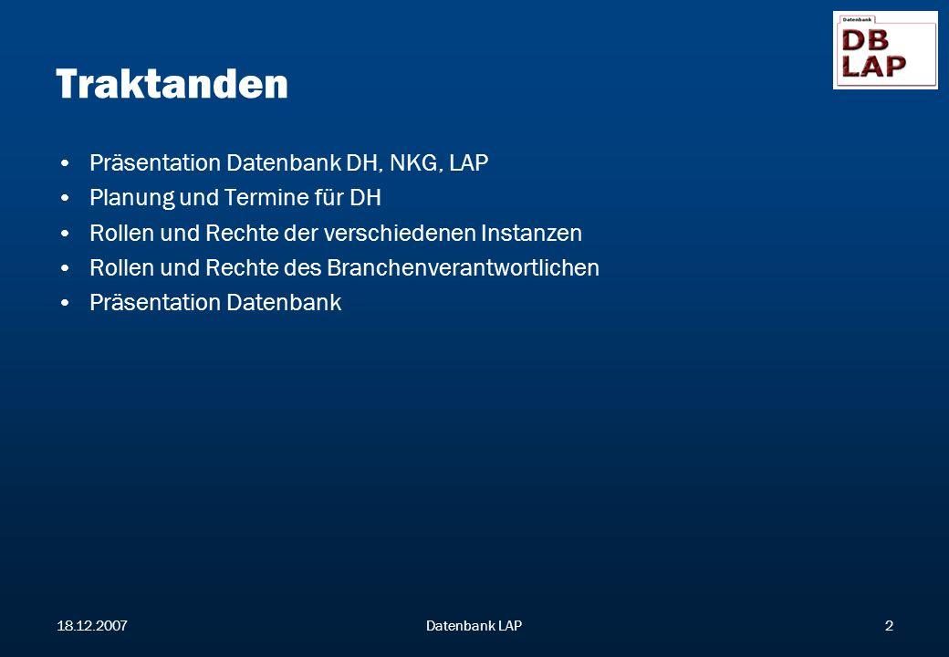 Traktanden Präsentation Datenbank DH, NKG, LAP