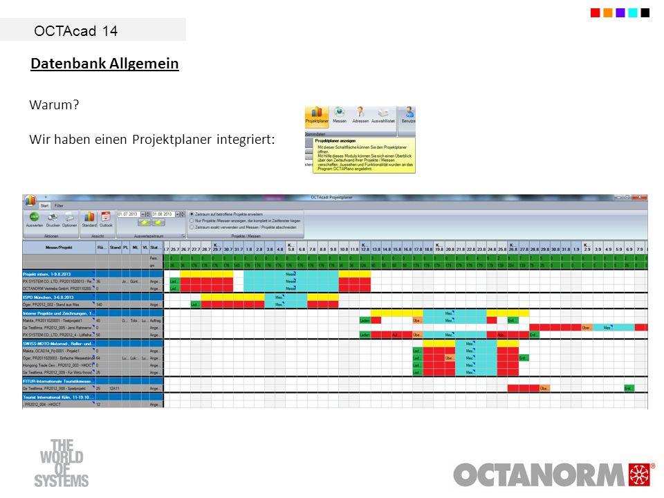 Datenbank Allgemein OCTAcad 14 Warum