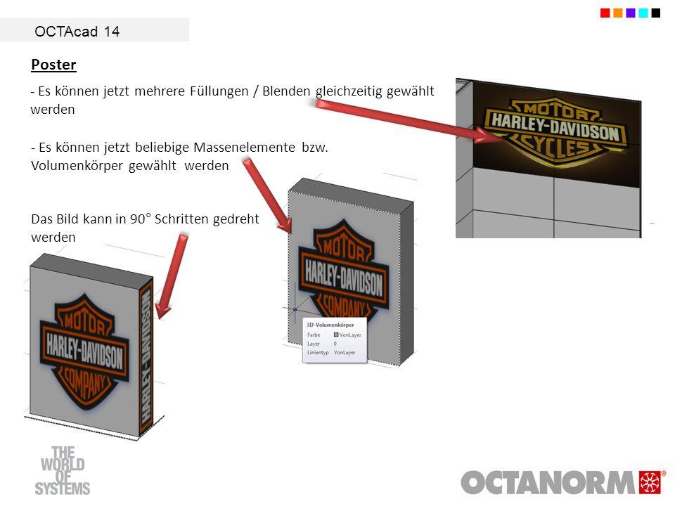 OCTAcad 14 Poster. - Es können jetzt mehrere Füllungen / Blenden gleichzeitig gewählt werden.
