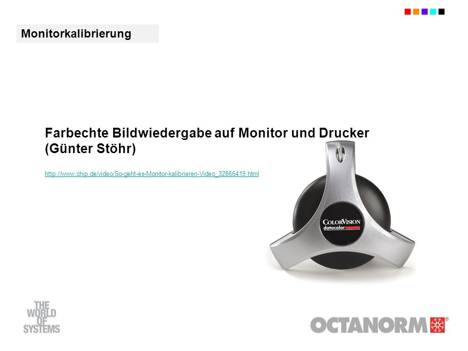 Farbechte Bildwiedergabe auf Monitor und Drucker (Günter Stöhr)