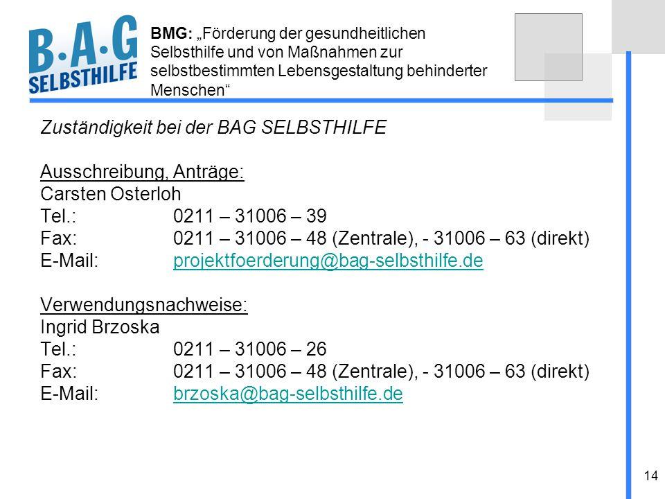 Zuständigkeit bei der BAG SELBSTHILFE Ausschreibung, Anträge: