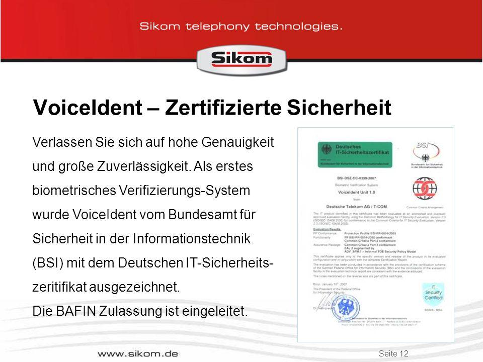 VoiceIdent – Zertifizierte Sicherheit