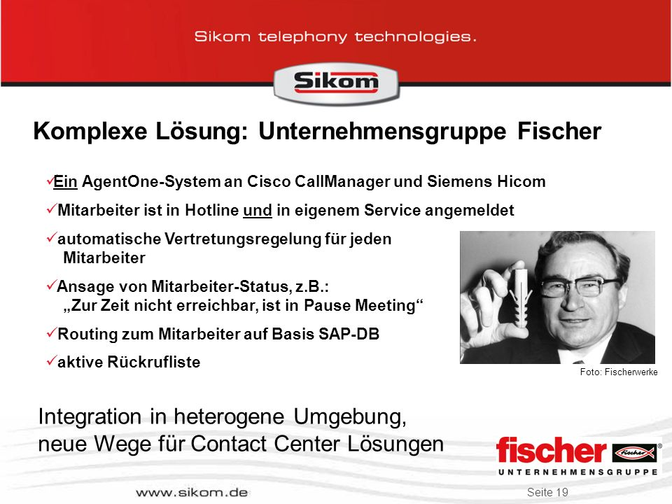 Komplexe Lösung: Unternehmensgruppe Fischer