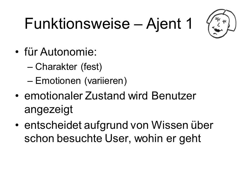 Funktionsweise – Ajent 1