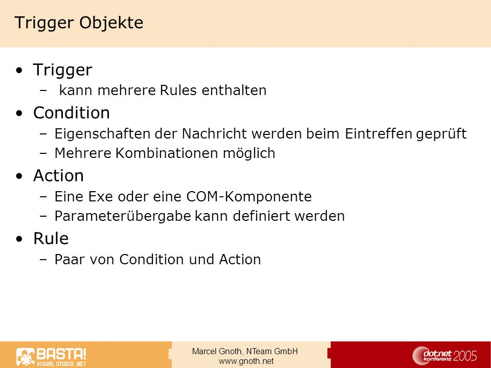 Trigger Objekte Trigger Condition Action Rule