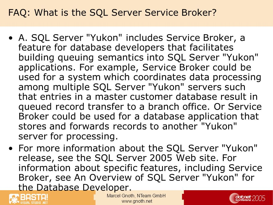 FAQ: What is the SQL Server Service Broker