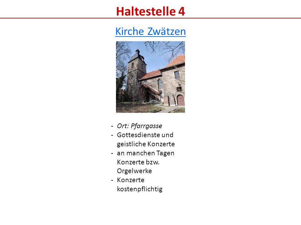 Haltestelle 4 Kirche Zwätzen Ort: Pfarrgasse