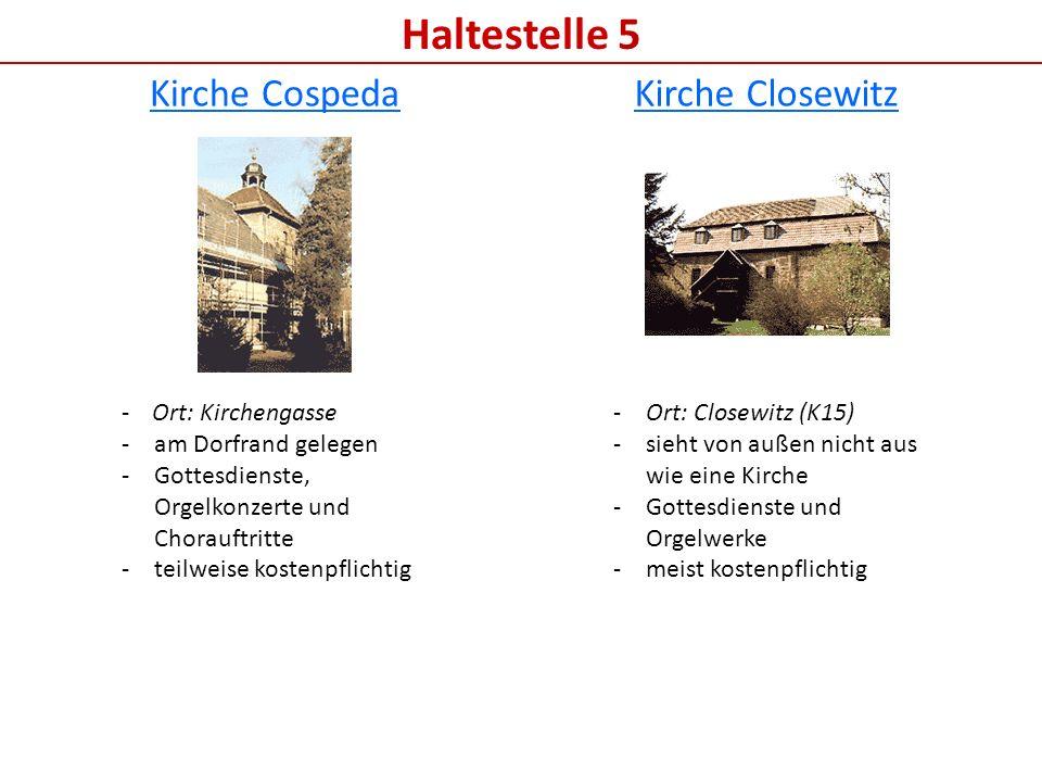 Haltestelle 5 Kirche Cospeda Kirche Closewitz - Ort: Kirchengasse