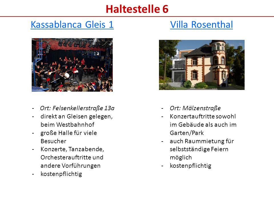 Haltestelle 6 Kassablanca Gleis 1 Villa Rosenthal