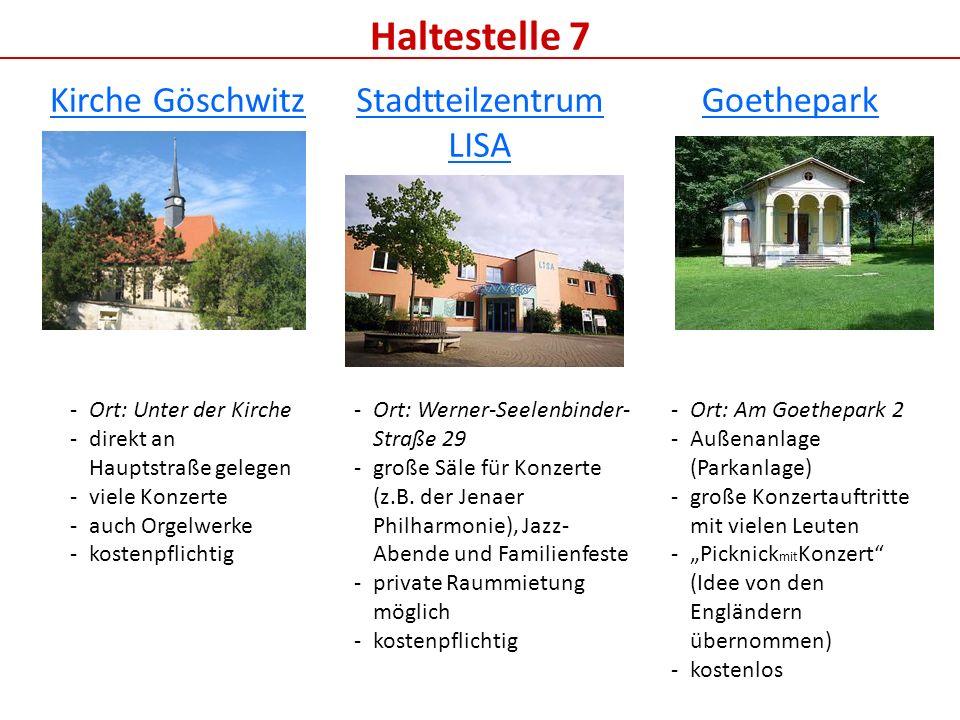 Haltestelle 7 Kirche Göschwitz Stadtteilzentrum LISA Goethepark