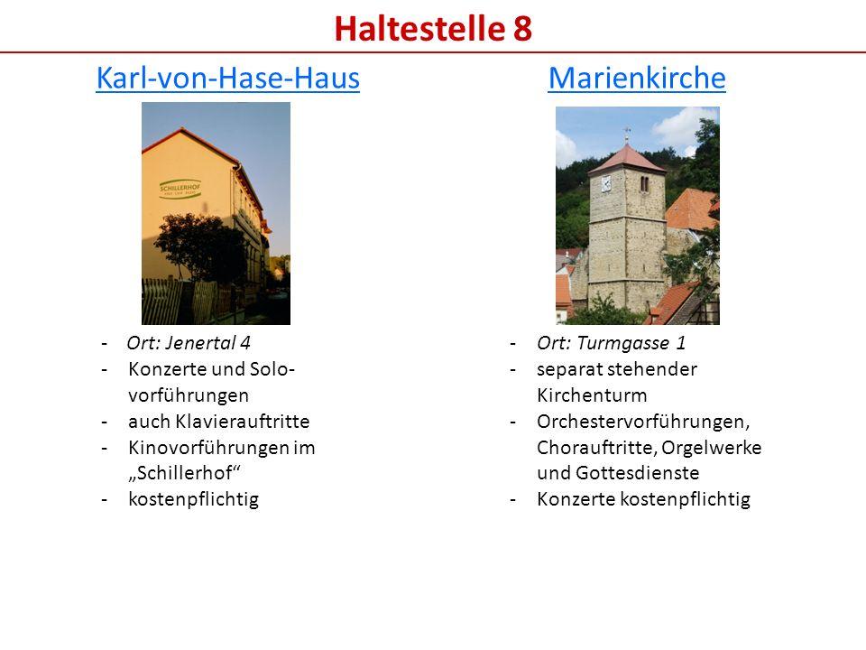 Haltestelle 8 Karl-von-Hase-Haus Marienkirche - Ort: Jenertal 4