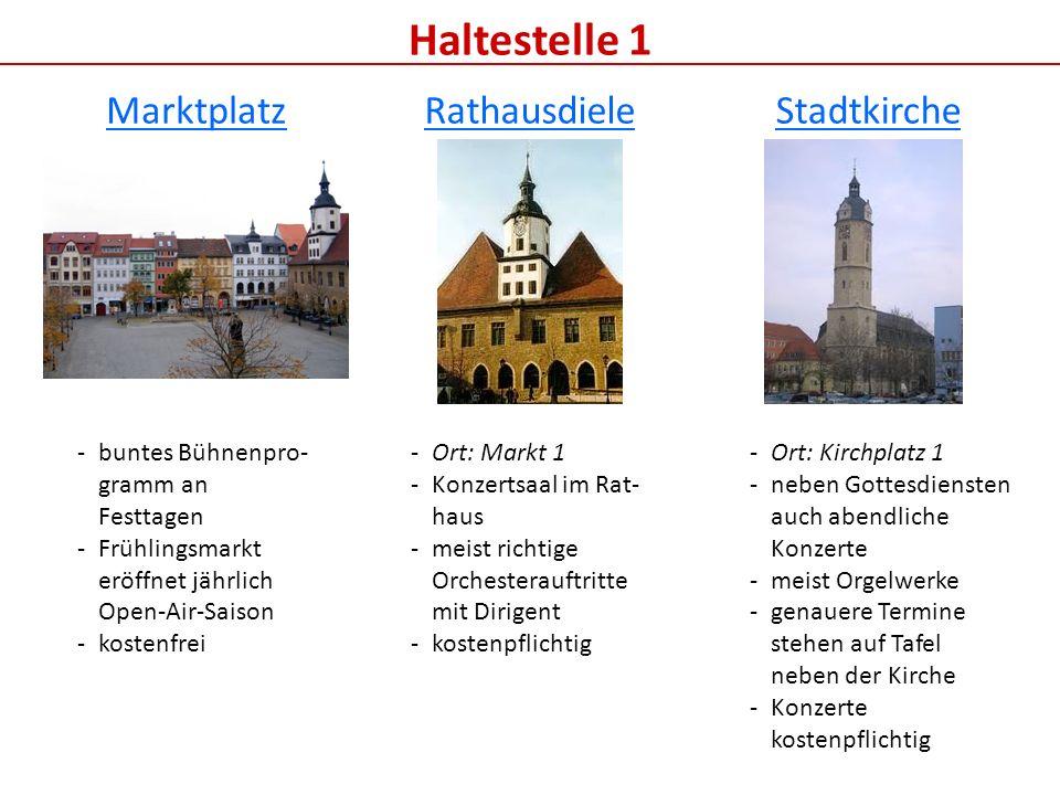 Haltestelle 1 Marktplatz Rathausdiele Stadtkirche