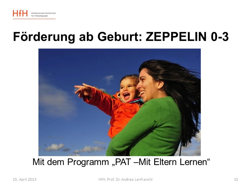 Förderung ab Geburt: ZEPPELIN 0-3